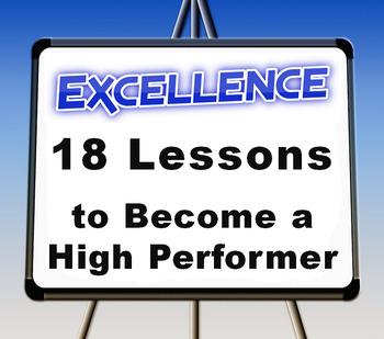 """EXCELLENCE--The Entire 18 Lessons"""