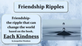 """Each Kindness"" 15 Slide Bullying Friendship Guidance Lesson w links to 3 videos"