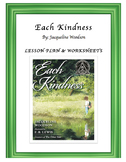 """Each Kindness""- Lesson plans and worksheets!"