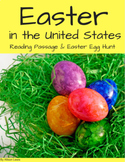 """Easter in the United States"" Reading Passage and Easter Egg Hunt"