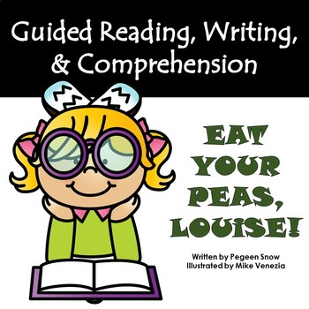 """""""Eat Your Peas, Louise"""" Guided Reading Program Work"""