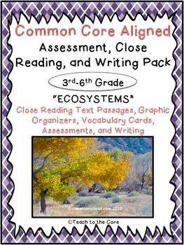"""Ecosystems"" CCSS Aligned 3rd-6th Close Reading Pack- w/Assessment"