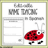 *Editable* Pre-school or Kindergarten Name Tracing Sheets (Spanish)