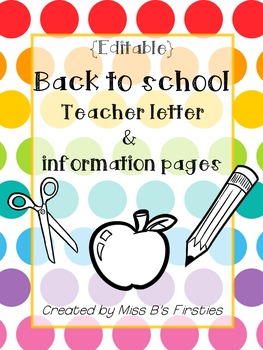 {Editable} Back to School Teacher Letter & Information Pages