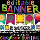 *Editable Banner & Bunting *Classroom & Office Decor *315 Customizable Flags!