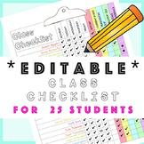 25 Student *Editable* Class Checklist: fire drill, roster, attendance,fieldtrips