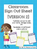 *Editable* Classroom Sign Out Sheet