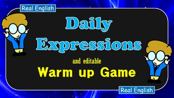 Daily Expressions and Warm Up Game
