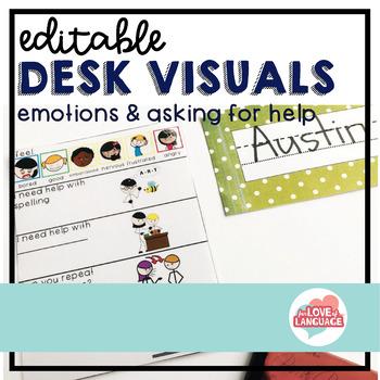 *Editable* Desk Visuals--Emotions & Asking for Help