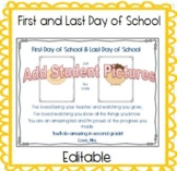 *Editable* First Day of School and Last Day pictures and poem