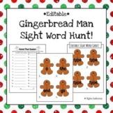 *Editable* Gingerbread Man Sight Word Hunt! *Remote Friendly*