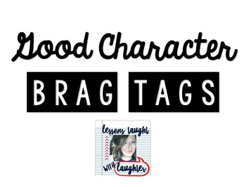 *Editable* Good Character Brag Tags