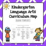 [Editable] Kindergarten Language Arts Curriculum Map
