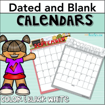 ☞ Editable Monthly Calendars (Blank and Dated) Free Yearly Updates!