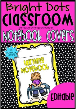 *Editable* Notebook Workbook Covers in 'Bright Dots' Class