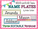 *Editable* Student Name Plates {Brights and Black Collection}