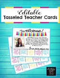 {Editable} Tasseled Teacher Cards!