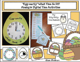 """""""Egg-sactly"""" What Time Is It? Analog & Digital Time Activities"""