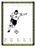 """""""El Futbolista""""- La Ropa y El Cuerpo-World Cup Theme-  Body Parts Spanish"""