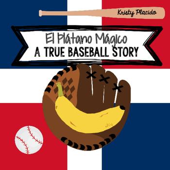 """""""El Plátano Mágico"""" Nonfiction Multilevel Reading (Dominican Baseball Team)"""