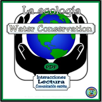"""El agua; un recurso indispensable"" - Reading Comprehension and Discussion"