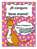 ¿El Canguro Tiene Mamá? | Does the Kangaroo Have a Mom Too?