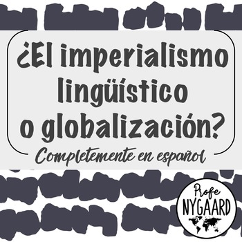 ¿El imperialismo lingüístico o globalización?