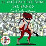 """El misterio del robo del banco"" Spanish Past Tense Adventure"