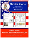 """""""Elbow Room"""" – Lewis and Clark, LA Purchase; notes and questions"""
