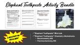"""Elephant Toothpaste"" Activity Bundle"