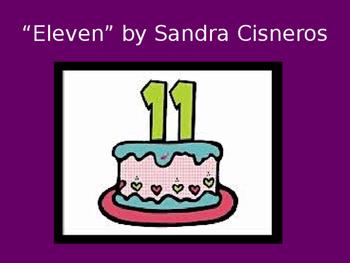 """Eleven"" by Sandra Cisneros PowerPoint"