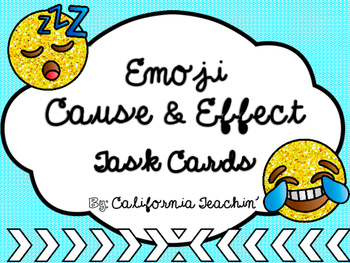 {Emoji} Cause and Effect Task Cards