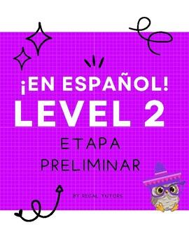 ¡En español! Level 2, Preliminar