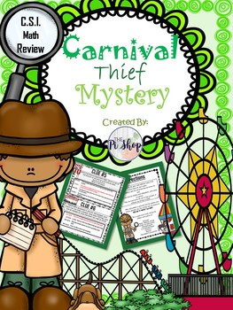 {End of the Year} {Summer School} C.S.I. Carnival Math Mystery.