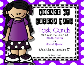 Engage NY- Eureka Math Module 6: Lesson 17 Math Center - Task Cards