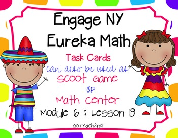 Engage NY-Eureka Math Module 6: Lesson 19 Math Center - Ta