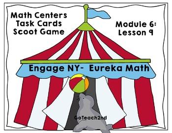 Engage NY-Eureka Math  Module 6 : Lesson 9  Math Center - Task Cards