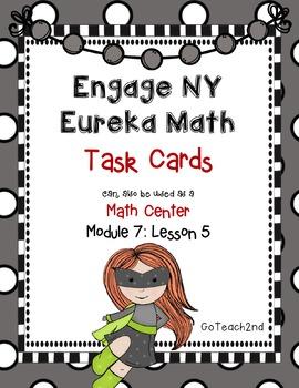 Engage NY- Eureka Math Module 7: Lesson 5 Task Cards