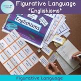 "Figurative Language ""Englishisms"" Distance Learning"