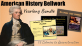 1 YEAR of Bellwork Prompts / 13 Colonies to Reconstruction