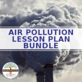 (Environment) Air Pollution BUNDLE