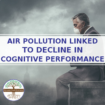 (Environment) Air Pollution linked to Decline in Cognitive Performance- Guide