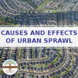 Causes and Effects of Urban Sprawl - Reading Guide Distanc