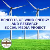 Benefits of Wind Energy and Research - Social Media Project