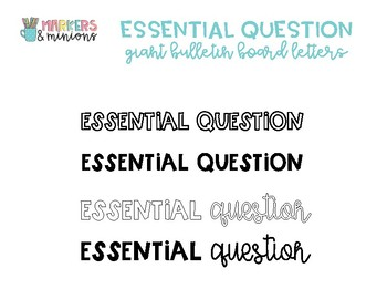 """""""Essential Question"""" Giant Bulletin Board Letters"""