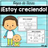 ¡Estoy creciendo!   Spanish Worksheets