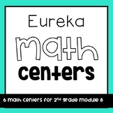 ~Eureka Math Centers~2nd Grade (Module 8)
