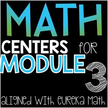~Eureka Math Centers~3rd Grade (Module 3)
