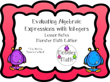 **Evaulating Algebraic Expressions w/Integers Lesson Notes Freebie**