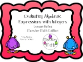 **Evaulating Algebraic Expressions w/Integers Lesson Notes